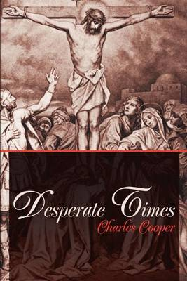Desperate Times by Charles Cooper