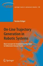 On-Line Trajectory Generation in Robotic Systems by Torsten Kroger