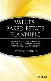 Values-Based Estate Planning by Scott C. Fithian