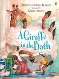 A Giraffe In The Bath, by Mem Fox