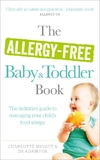 The Allergy-Free Baby and Toddler Book by Charlotte Muquit