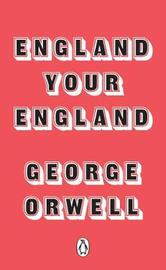 England Your England by George Orwell