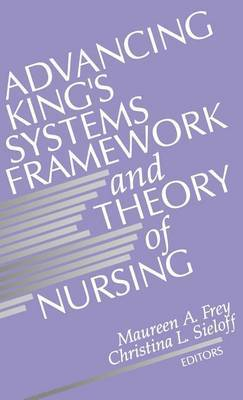 Advancing King's Systems Framework and Theory of Nursing image