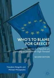 Who's to Blame for Greece? by Theodore Pelagidis