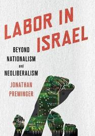 Labor in Israel by Jonathan Preminger