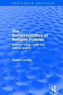 Revival: The Europeanisation of Refugee Policies (2001) by Sandra Lavenex image