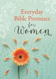 Everyday Bible Promises for Women by Compiled by Barbour Staff
