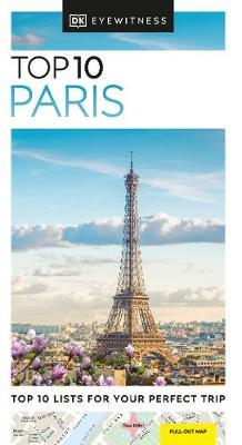 DK Eyewitness Top 10 Paris by DK Eyewitness