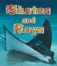 Skates and Rays by Rebecca Sjonger