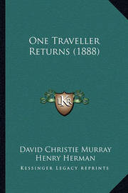 One Traveller Returns (1888) by David Christie Murray
