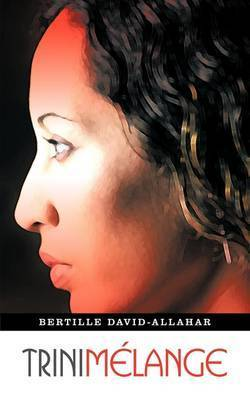Trini Melange by Bertille David-Allahar