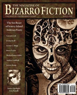 The Magazine of Bizarro Fiction (Issue One) by Andersen Prunty