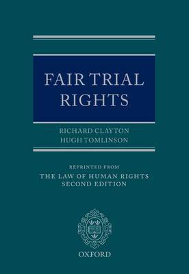 Fair Trial Rights by Richard Clayton