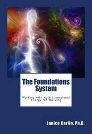 The Foundations System by Janice Carlin