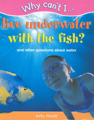 WHY CAN'T I LIVE UNDERWATER image