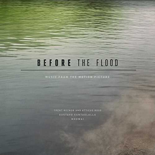 Before The Flood - Music from the Motion Picture (3LP) by Trent Reznor