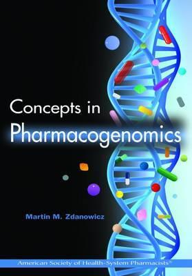 Concepts in Pharmacogenomics by Martin M Zdanowicz image