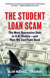 The Student Loan Scam by Alan Michael Collinge image