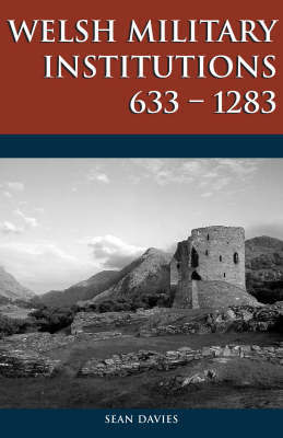 Welsh Military Institutions by Sean Davies image