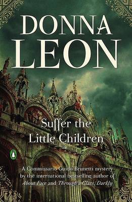 Suffer the Little Children by Donna Leon image