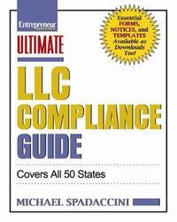 Ultimate LLC Compliance Guide by Michael Spadaccini