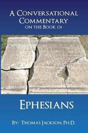A Conversational Commentary on the Book of Ephesians by Thomas Jackson image