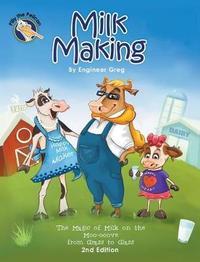 Milk Making by Engineer Greg