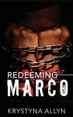Redeeming Marco by Krystyna Allyn