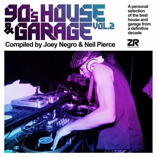 90's House & Garage Vol. 2 Compiled by Joey Negro & Neil Pierce by Various