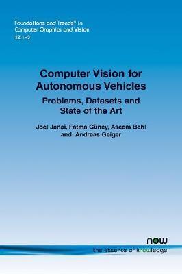 Computer Vision for Autonomous Vehicles by Joel Janai