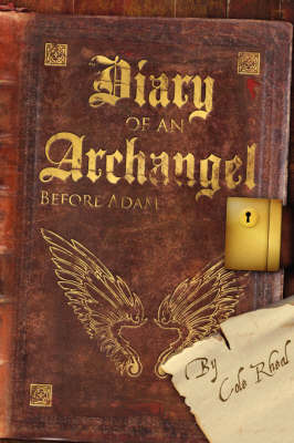 Diary of an Archangel by Cole Rheal image