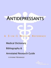 Antidepressants - A Medical Dictionary, Bibliography, and Annotated Research Guide to Internet References image