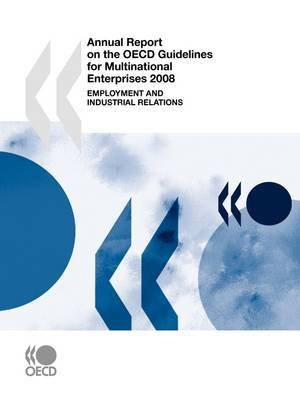 Annual Report on the OECD Guidelines for Multinational Enterprises 2008 by OECD Publishing image