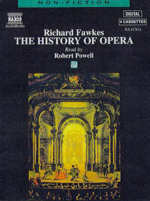 The History of Opera by Richard Fawkes