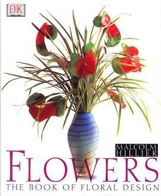 Flowers: the Book of Inspirational Design by Malcolm Hillier image