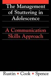 Management of Stuttering in Adolescence by Lena Rustin