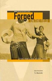 Forged on the Field: Book 1