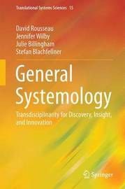 General Systemology by David Rousseau