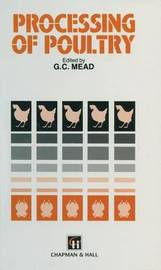 Processing of Poultry by G C Mead