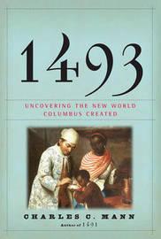 1493 by Charles C Mann