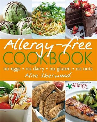 The Allergy-free Cookbook by Alice Sherwood image