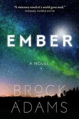 Ember by Brock Adams