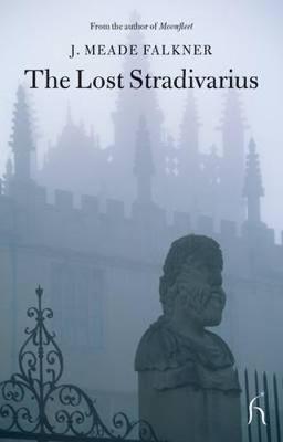 The Lost Stradivarius by J Meade Falkner image