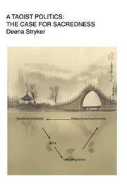 A Taoist Politics by Deena Stryker image