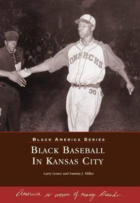 Black Baseball in Kansas City Mo by Larry Lester image
