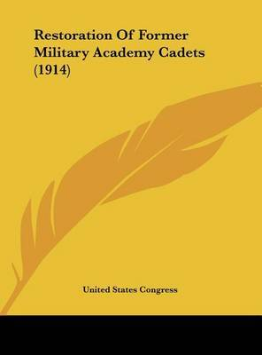 Restoration of Former Military Academy Cadets (1914) by States Congress United States Congress image