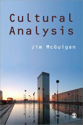 Cultural Analysis by Jim McGuigan