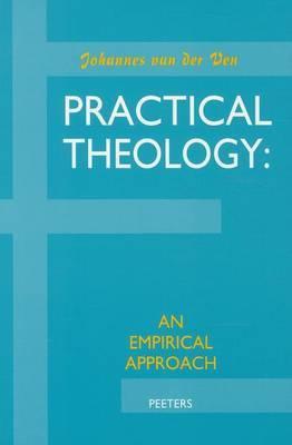 Practical Theology: an Empirical Approach by Johannes Van Der Ven image