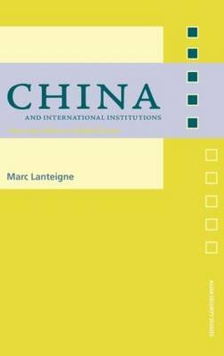 China and International Institutions by Marc Lanteigne image
