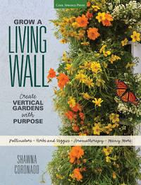 Grow a Living Wall by Shawna Coronado
